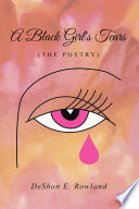 A Black Girl S Tears The Poetry  Book