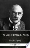 The City of Dreadful Night by Rudyard Kipling   Delphi Classics  Illustrated