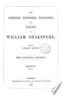 The Comedies Histories Tragedies And Poems Of William Shakspere Ed By C Knight National Ed 6