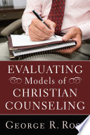 Evaluating Models of Christian Counseling