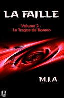Pdf La Faille - Volume 2 : La traque de Romeo Telecharger