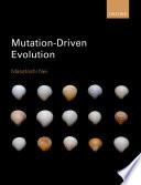 Mutation Driven Evolution