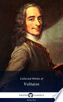 Delphi Collected Works of Voltaire  Illustrated
