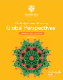 Cambridge Lower Secondary Global Perspectives TM  Stage 7 Learner s Skills Book