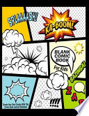 Blank Comic Book for Kids : Create Your Own Comics with This Comic Book Journal Notebook