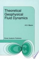Theoretical Geophysical Fluid Dynamics Book