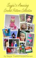 Sayjai's Amazing Crochet Pattern Collection