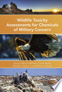 Wildlife Toxicity Assessments for Chemicals of Military Concern Book