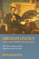Abraham Lincoln and a New Birth of Freedom