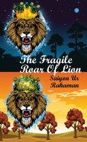 The fragile roar of the lion Pdf/ePub eBook