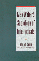 Max Weber's Sociology of Intellectuals