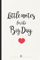 Little Notes for the Big Day