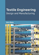 Textile Engineering  Design and Manufacturing