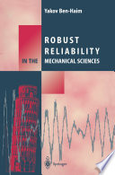 Robust Reliability in the Mechanical Sciences