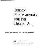 Design Fundamentals for the Digital Age
