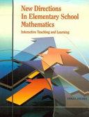 New Directions in Elementary School Mathematics