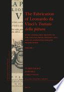 The Fabrication of Leonardo da Vinci   s Trattato della pittura Book