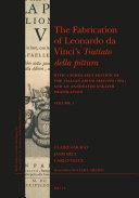 The Fabrication of Leonardo da Vinci   s Trattato della pittura