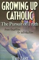 Growing Up Catholic
