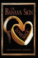 The Banana Skin   Love Magic
