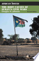 The Root Causes Of Sudan S Civil Wars