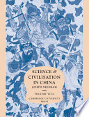 Science and Civilisation in China: Volume 7, The Social Background, Part 2, General Conclusions and Reflections  , Volume 2;Volume 7