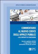 Commentario al nuovo codice degli appalti pubblici e dei contratti di concessione