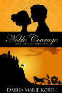 Noble Courage: Book One of the Aspen Series
