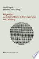 Migration, gesellschaftliche Differenzierung und Bildung