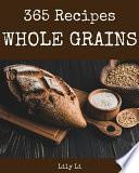 Whole Grains 365
