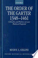 The Order of the Garter  1348 1461 Book