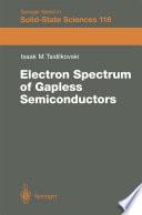 Electron Spectrum of Gapless Semiconductors
