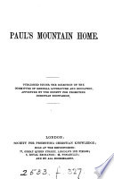 Paul's mountain home [by M.C. Phillpotts].