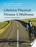 """Lifetime Physical Fitness and Wellness"" by Wener W.K. Hoeger, Sharon A. Hoeger, Cherie I Hoeger, Amber L. Fawson"