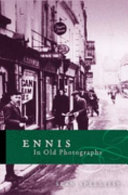 Ennis in Old Photographs