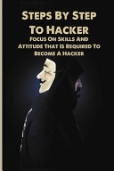 Steps By Step To Hacker