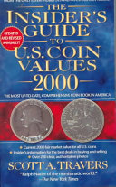 The Insider's Guide to Coin Values 2000