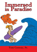 Immersed in Paradise