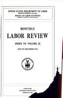Monthly Labor Review Index to Volume 35