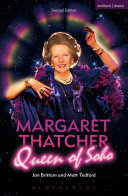 Margaret Thatcher Queen of Soho