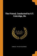 The Friend Conducted By S T Coleridge No