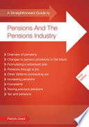 A Straightforward Guide to Pensions and the Pensions Industry