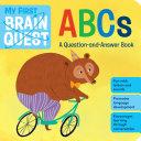 My First Brain Quest ABCs Book