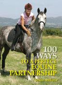 100 Ways to Perfect Equine Partnership