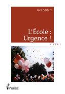 Pdf L'École : Urgence ! Telecharger