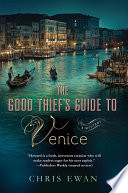 The Good Thief s Guide to Venice