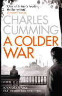 A Colder War  Thomas Kell Spy Thriller  Book 2  Book