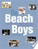 The Beach Boys, The Definitive Diary of America's Greatest Band, on Stage and in the Studio by Keith Badman PDF