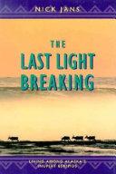 The Last Light Breaking