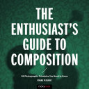 The Enthusiast s Guide to Composition